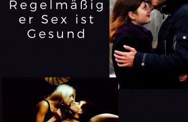 Regelmäßiger Sex ist Gesund